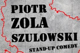 Bielsko-Biała Wydarzenie Stand-up Piotr ZOLA Szulowski - Granice Wytrzymałości